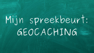 Spreekbeurt Geocaching